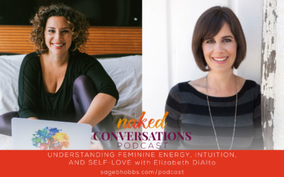 EP11: Understanding Feminine Energy, Intuition, and Self-Love with Elizabeth DiAlto