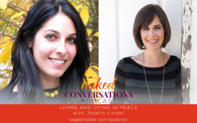 EP17: Living and Dying in Peace with Joselin Linder