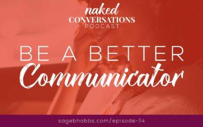 EP34: Be a Better Communicator