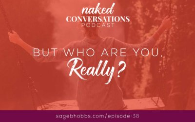 EP38: But who are you, really?
