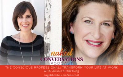 EP50: The Conscious Professional: Transform Your Life at Work with Jessica Hartung
