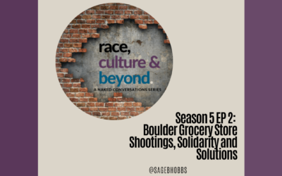 Season 5 E2: Boulder Grocery Store Shootings, Solidarity and Solutions