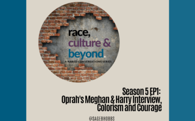 Season 5 E1: Oprah's Meghan & Harry Interview, Colorism and Courage